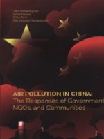 Air Pollution in China: The response of Government NGOs, and Communities