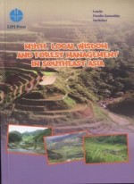 Myth, Local wisdom, and Forest Management in Southeast Asia